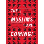 The Moslims are coming