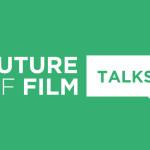 2013-FutureOfFilmTalks