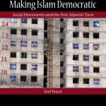 2014-Book Asef bayat making islam demc002